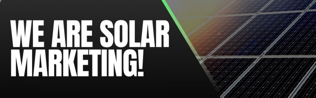 A: Digital Marketing For Solar Companies